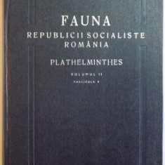 FAUNA REPUBLICII POPULARE ROMANE, PLATHELMINTHES, VOL II, FAS. 4: TREMATODA de ELENA CHIRIAC, MARIA UDRESCU 1973 - Carte Biologie