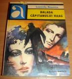Balada capitanului Haag - Leonida Neamtu