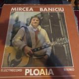 DISC VINIL MIRCEA BANICIU - PLOAIA - Muzica Folk