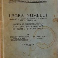 LEGEA NUMELUI PUBLICATA IN MONITORUL OFICIAL, NO.83, PARTEA I DIN 8 APRILIE 1936 de NICOLAE I DASCALESCU, TH. GAVRILOIU, I. GANESCU