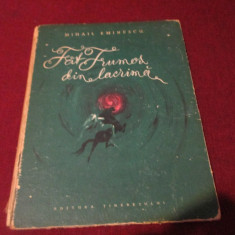 MIHAIL EMINESCU - FAT FRUMOS DIN LACRIMA 1958 CARTONATA