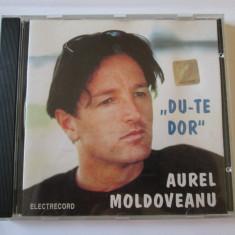 CD AUREL MOLDOVEANU ALBUMUL DU-TE DOR ELECTRECORD 2000 - Muzica Folk