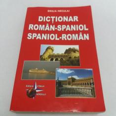 DICȚIONAR ROMÂN-SPANIOL SPANIOL - ROMÂN/ EMILIA NECULAI/ 2007
