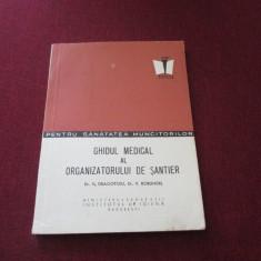 GHIDUL MEDICAL AL ORGANIZATORULUI DE SANTIER 1968