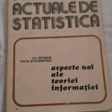 Probleme actuale de statistica - Ion Petrica, Vasile Stefanescu