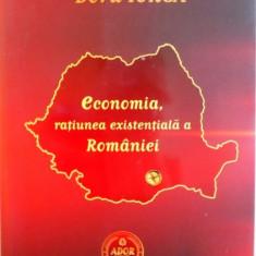 ECONOMIA, RATIUNEA EXISTENTIALA A ROMANIEI de DORU IORGA, 2015 - Carte Marketing