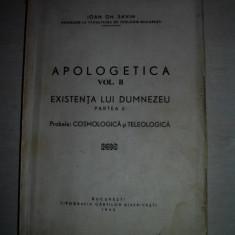 IOAN GH.SAVIN- APOLOGETICA, VOL II, EXISTENTA LUI DUMNEZEU, 1943 - Carte de rugaciuni