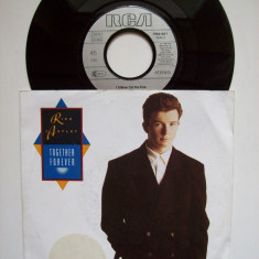 Disc vinil RICK ASTLEY - Together forever (format mic 7