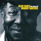 MUDDY WATERS Blue Skies The Best Of (cd)