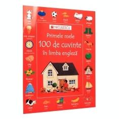 Primele mele 100 de cuvinte in limba engleza - Curs Limba Engleza