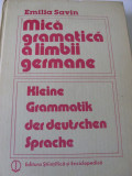EMILIA SAVIN - MICA GRAMATICA A LIMBII GERMANE {1985, 440 p.}