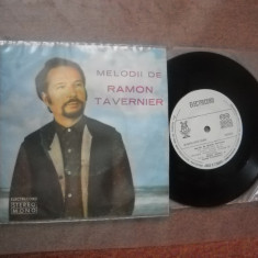 RAMON TAVERNIER:Melodii De Ramon Tavernier(1976)disc mic (single vinil) pop jazz - Muzica Jazz electrecord