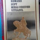 Nicolae balcescu romanii supt mihai voievod viteazul, Mihai Nicolae