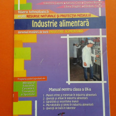 INDUSTRIE ALIMENTARA Manual clasa a IX a an ap 2012 Editura CD PRESS - Carti Industrie alimentara