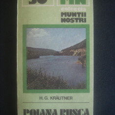H. G. KRAUTNER - MUNTII POIANA RUSCA colectia muntii nostri nr. 30, lipsa harta - Ghid de calatorie