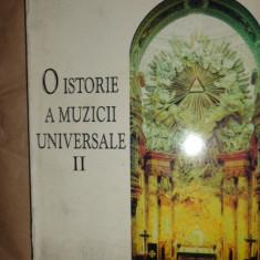 O istorie a muzicii universale vol.2 /an 1996/446pag- Ioana Stefanescu - Carte Arta muzicala