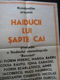 Afis film - Haiducii lui Sapte Cai (65x48), Studioul Cinematografic Bucuresti