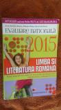 Evaluare nationala 2015. Limba si literatura romana CLASA A VIII A