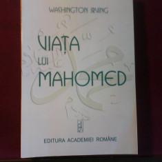 Washington Irving Viata lui Mahomed - Carti Islamism
