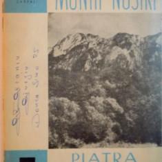 COLECTIA MUNTII NOSTRI, NR. 2, PIATRA CRAIULUI - Carte Geografie