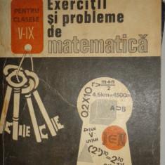 EXERCITII SI PROBLEME DE MATEMATICA CLASA 5-9 =AN 1991/384PAG= GHEBA