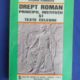 TEODOR SAMBRIAN - DREPT ROMAN ( PRINCIPII,INSTITUTII SI TEXTE CELEBRE ) - 1994