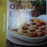 OUA, LAPTE SI BRANZA - Carte Retete traditionale romanesti