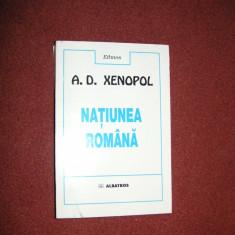 NATIUNEA ROMANA - A.D.XENOPOL