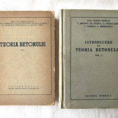 """INTRODUCERE IN TEORIA BETONULUI"", Vol. 1 + 2, Coord. V. Nicolau, 1954 / 1957 - Carti Constructii"