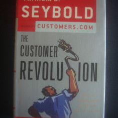 PATRICIA B. SEYBOLD - THE CUSTOMER REVOLUTION - Carte Marketing