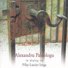 ALEXANDRU PALEOLOGU - BREVIAR PENTRU PASTRAREA CLIPELOR, Humanitas