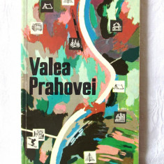 """VALEA PRAHOVEI. Ghid. Itinerarii turistice"", Costin Stefanescu, 1968 - Ghid de calatorie"