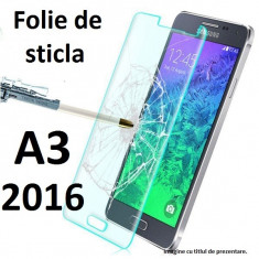 FOLIE de sticla Samsung Galaxy A3 2016 0.33mm, 9H tempered glass, HUSA - Folie de protectie Samsung, Anti zgariere