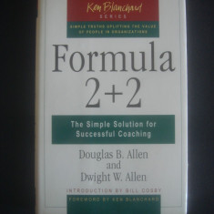 DOUGLAS B. ALLEN - FORMULA 2+2 * THE SIMPLE SOLUTION FOR SUCCESSFUL COACHING