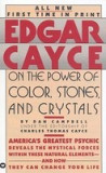 Edgar Cayce on the Power of Color, Stones, and Crystals