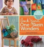 Sock Yarn One-Skein Wonders: 101 Patterns That Go Way Beyond Socks!