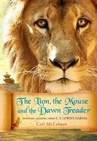 The Lion, the Mouse, and the Dawn Treader: Spiritual Lessons from C.S. Lewis's Narnia foto