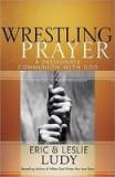Wrestling Prayer