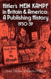 Hitler's Mein Kampf in Britain and America: A Publishing History 1930 39