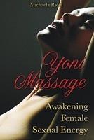 Yoni Massage: Awakening Female Sexual Energy foto