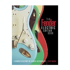 The Fender Electric Guitar Book: A Complete History of Fender Instruments - Carte in engleza