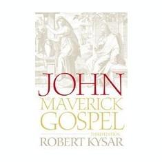 John, the Maverick Gospel - Carte in engleza