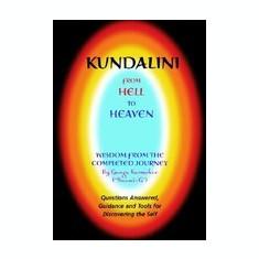 Kundalini - From Hell to Heaven - Carte in engleza