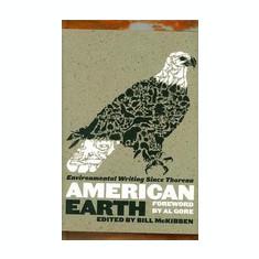 American Earth: Environmental Writing Since Thoreau - Carte in engleza