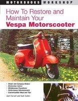 How to Restore & Maintain Your Vespa Motorscooter