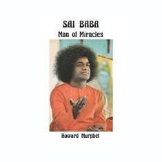 Sai Baba: Man of Miracles - Carte in engleza