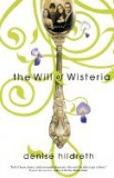 The Will of Wisteria