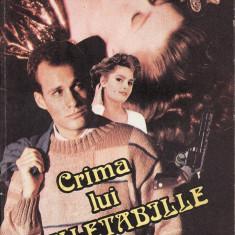 Gaston Leroux - Crima lui Rouletabille - 34380 - Roman, Anul publicarii: 1992