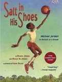 Salt in His Shoes: Michael Jordan in Pursuit of a Dream [With Free Growth Chart]