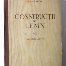 """""""CONSTRUCTII DE LEMN"""", Vol. 1, G. G. Karlsen si altii, 1955 - Carti Constructii"""